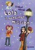 Lola in geheimer Mission / Lola Bd.3 (Mängelexemplar)