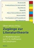 Zugänge zur Literaturtheorie. 17 Modellanalysen zu E.T.A. Hoffmanns
