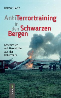 AntiTerrortraining in den Schwarzen Bergen (eBook, ePUB) - Borth, Helmut