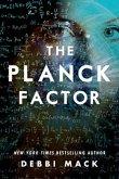 The Planck Factor (eBook, ePUB)