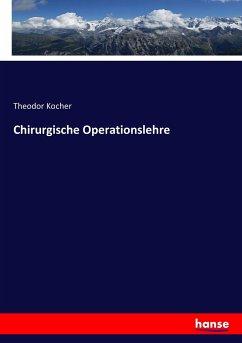 9783743315655 - Kocher, Theodor: Chirurgische Operationslehre - Buch