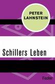 Schillers Leben