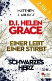 Einer lebt, einer stirbt & Schwarzes Herz / D.I. Grace Bd.1+2 (eBook, ePUB)