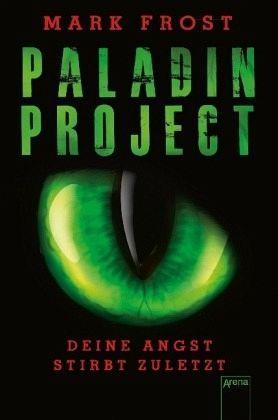 Buch-Reihe Paladin Project von Mark Frost