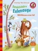 Willi Watsons erster Fall / Detektivbüro Eulenauge Bd.1