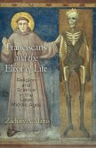 Franciscans and the Elixir of Life: Religion and Science in the Later Middle Ages