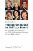 Politikerinnen und ihr Griff zur Macht
