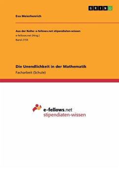 9783668315921 - Meierhenrich, Eva: Die Unendlichkeit in der Mathematik - Buch