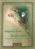 Aus dem Sagenschatz des Steinwaldes vom südlichen Fichtelgebirge bis ins Waldnaabtal