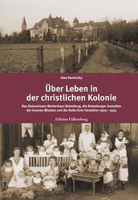 Über Leben in der christlichen Kolonie