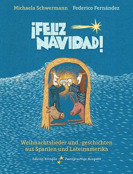 Spanische Weihnachtslieder.Feliz Navidad