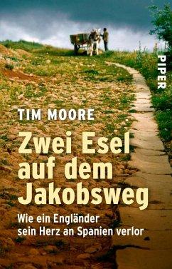 Zwei Esel auf dem Jakobsweg (eBook, ePUB) - Moore, Tim
