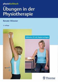 Übungen in der Physiotherapie (eBook, PDF) - Wiesner, Renate