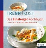 Trennkost - Das Einsteiger-Kochbuch (eBook, PDF)
