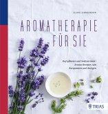 Aromatherapie für Sie (eBook, ePUB)