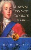 Bonnie Prince Charlie in Love (eBook, ePUB)