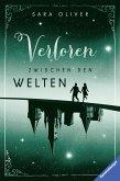 Verloren zwischen den Welten / Welten-Trilogie Bd.2 (eBook, ePUB)