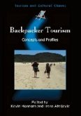 Backpacker Tourism: Concepts Profiles Hb: Concepts and Profiles