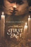 The First Act
