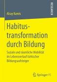 Habitustransformation durch Bildung
