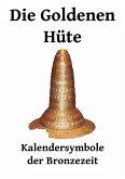 Die Goldenen Hüte (eBook, ePUB)