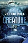 Creature. Gefahr aus der Tiefe (eBook, ePUB)