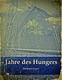 Jahre des Hungers (eBook, ePUB)