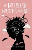 OF MURDER, MUSES AND ME