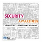 SECURITY AWARENESS: Leitfaden zur IT-Sicherheit für Anwender (eBook, PDF)