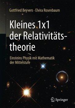 Kleines 1x1 der Relativitätstheorie - Beyvers, Gottfried;Rosenbaum, Elvira