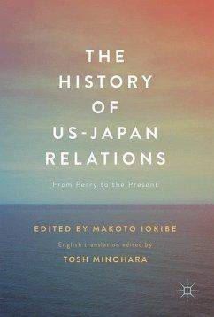 9789811031830 - Herausgegeben von Minohara, Tosh; Iokibe, Makoto: HIST OF US-JAPAN RELATIONS 201 - Book
