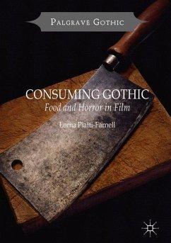 Consuming Gothic - Piatti-Farnell, Lorna