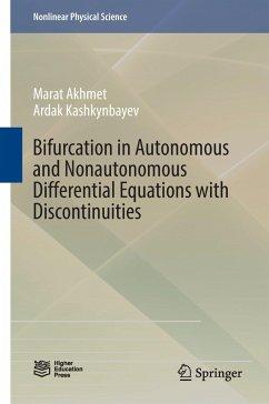 9789811031793 - Akhmet, Marat; Kashkynbayev, Ardak: Bifurcation in Autonomous and Nonautonomous Differential Equations with Discontinuities - Book