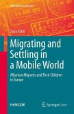 Migrating and Settling in a Mobile World