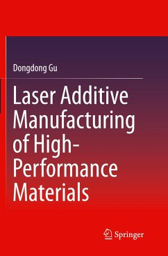 Laser Additive Manufacturing of High-Performance Materials