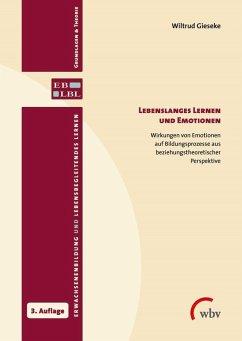 Lebenslanges Lernen und Emotionen (eBook, PDF) - Gieseke, Wiltrud