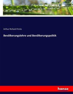 9783743315259 - Arthur Richard Fircks: Bevölkerungslehre und Bevölkerungspolitik - Buch