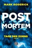 Tage des Zorns / Post Mortem Bd.3 (eBook, ePUB)