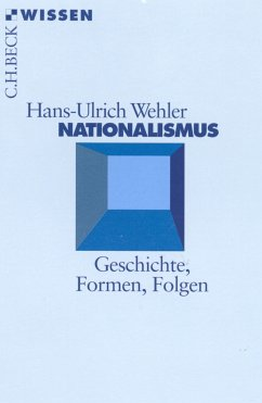 Nationalismus (eBook, ePUB) - Wehler, Hans-Ulrich