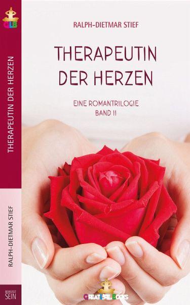 Therapeutin der Herzen (eBook, ePUB) - Stief, Ralph-Dietmar