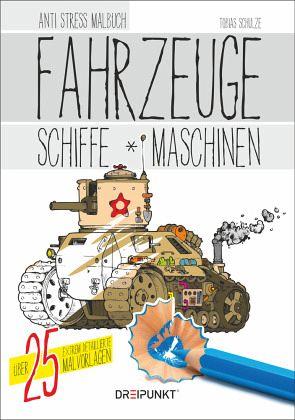 Fahrzeuge, Schiffe und Maschinen von Tobias Schulze - Buch - buecher.de