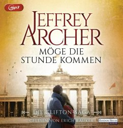 Möge die Stunde kommen / Clifton-Saga Bd.6 (2 MP3-CDs) - Archer, Jeffrey