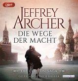 Die Wege der Macht / Clifton-Saga Bd.5 (2 MP3-CDs)