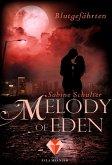Blutgefährten / Melody of Eden Bd.1 (eBook, ePUB)