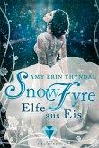 SnowFyre. Elfe aus Eis / Königselfen Bd.1 (eBook, ePUB)