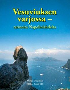Vesuviuksen varjossa - tarinoita Napolinlahdelta (eBook, ePUB)