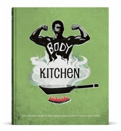 9783946513995 - Uwe, Flying; McStan, Rafael; Simonetti, Flavio: Body Kitchen - Das Fitness-Kochbuch - Buch
