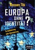Europa ohne Identität? (eBook, ePUB)
