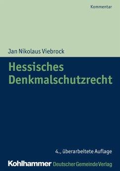 Hessisches Denkmalschutzrecht - Boennecken, Tomas;Kemper, Till