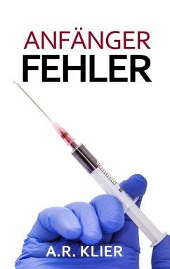 Anfängerfehler (eBook, ePUB)